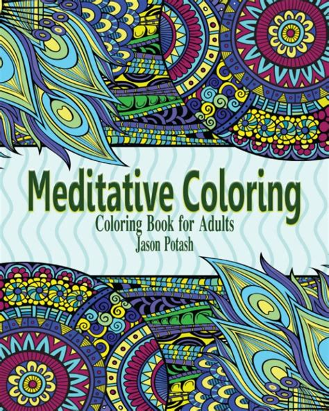 coloring books for adults australia meditative coloring books for adults by jason potash