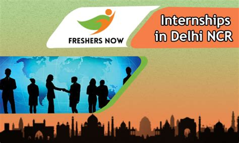 For Mba It Freshers In Delhi by Internships In Delhi Ncr For Freshers Students 2018 2019