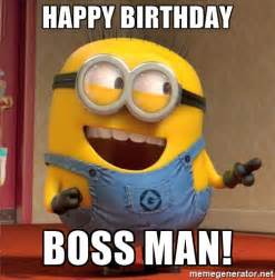 Happy Boss S Day Meme - happy birthday boss man dave le minion meme generator
