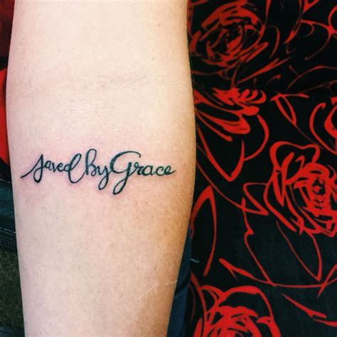 saved by grace tattoo saved by grace spiritual cursive