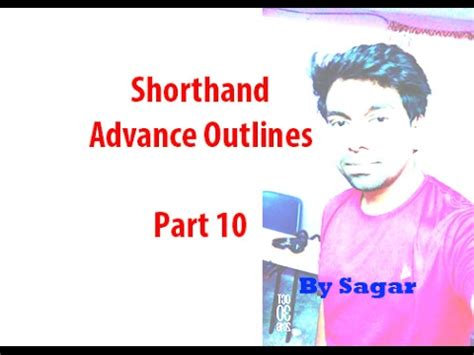 Shorthand Advanced Outlines by Shorthand Advance Outlines Part 18 By Sagar Funnycat Tv