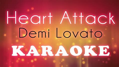 demi lovato heart attack lyrics karaoke heart attack demi lovato karaoke lyrics youtube