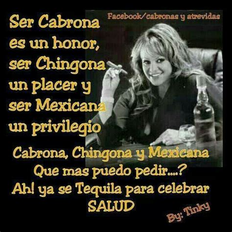 imagenes soy chingona cabrona chingona y mexicana quotes that i love