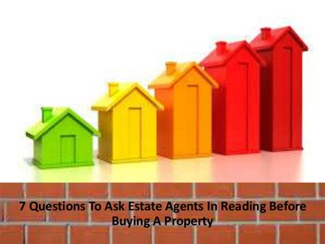 questions to ask an estate agent when buying a house 7 questions to ask estate agents in reading before buying a property