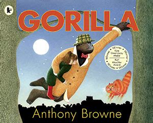 anthony browne picture books gorilla by anthony browne award winning children s books