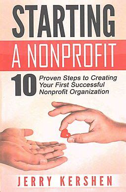 7 Tips For Forming A Non Profit by Starting A Nonprofit Kershen Jerry 9781519298300 Hpb