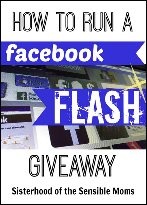 How To Run A Facebook Giveaway - how to run a facebook flash giveaway sisterhood of the sensible moms
