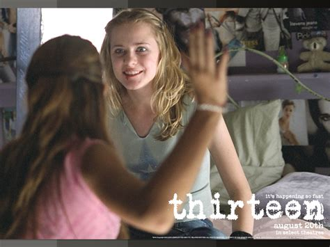 Thirteen 2003 Film Thirteen Thirteen Wallpaper 544709 Fanpop