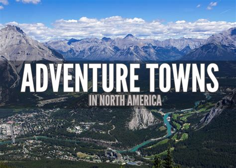 best towns in america 10 best adventure towns in north america for digital nomads