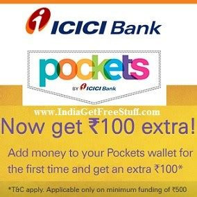 icici bank money to india promo code icici bank pockets wallet offer get rs 100 add money