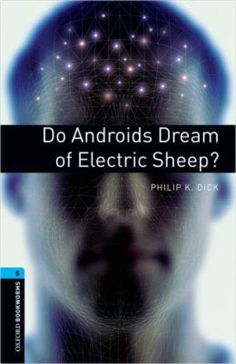 androids of electric sheep do androids of electric sheep by philip k 9780194792226 paperback barnes noble