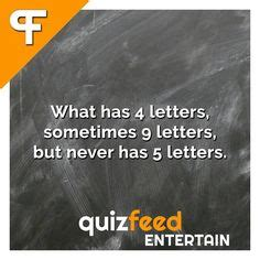 What Has 4 Letters Sometimes 9 But Never 5 Answer