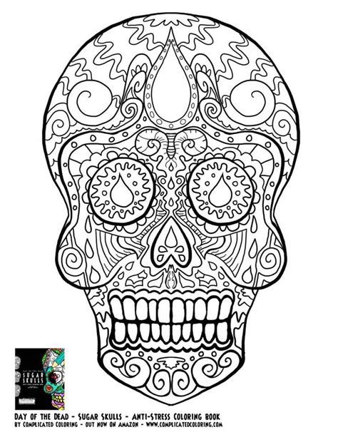 dia de los muertos coloring pages for adults day of the dead dia de los muertos sugar skull coloring