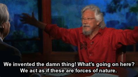 David Suzuki Religion Climate Change Gif Find On Giphy