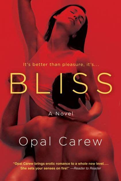 descargar libros gratis opal carew bliss by opal carew nook book ebook barnes noble 174