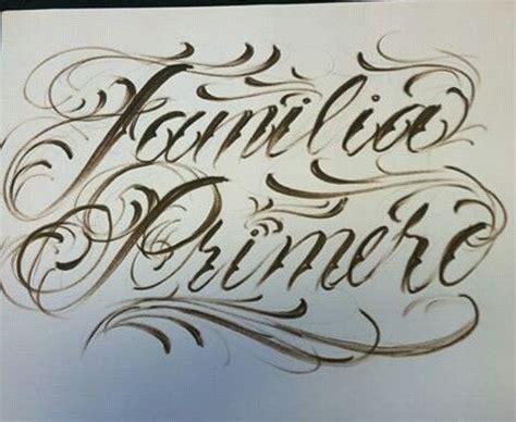 familia tattoo designs familia primero lettering