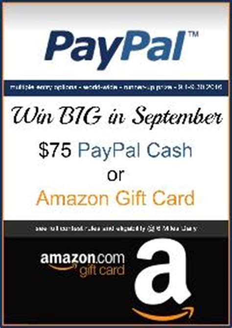 75 Amazon Gift Card - contest win 75 paypal cash or amazon gift card