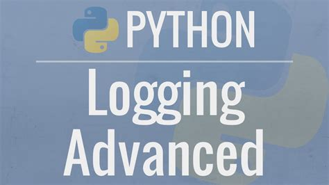 tutorial python logging python tutorial logging advanced loggers handlers and