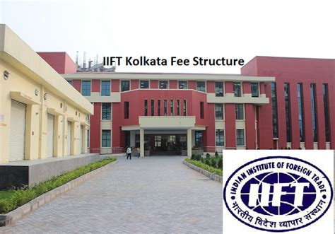 Mba Colleges In Kolkata With Low Fee Structure by Iift Kolkata Fee Structure 2018 Check Out The Free