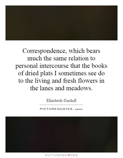 Sometimes I Think I Much Personal Inform 2 by Correspondence Quotes Sayings Correspondence Picture