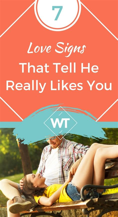 7 Telling Signs That You Are In by 7 Signs That Tell He Really Likes You