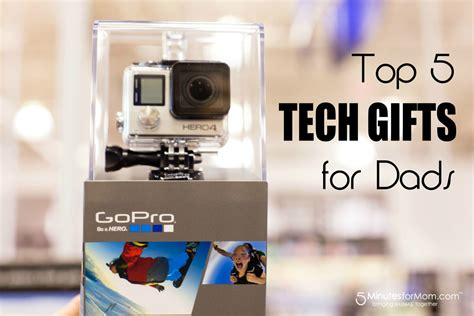 tech gifts 2016 top 5 tech gifts for dad on father s day