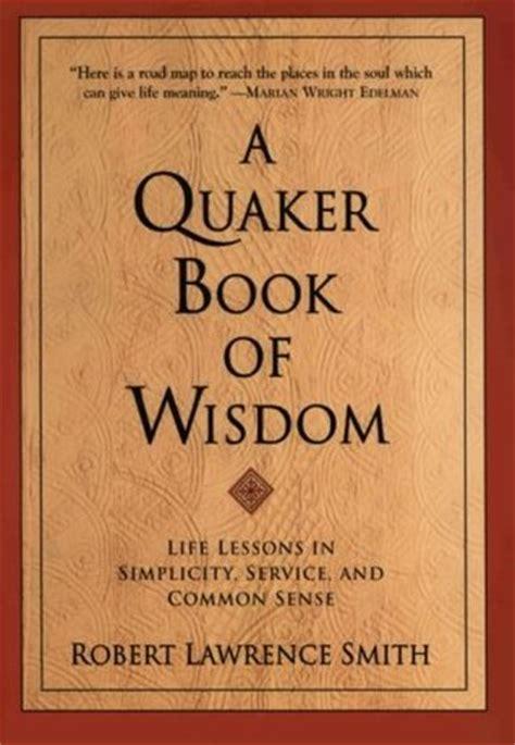 quaker book  wisdom life lessons  simplicity