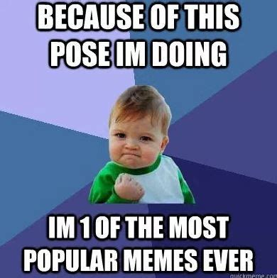 Most Popular Memes Ever - the origin of the meme concept relatively interesting