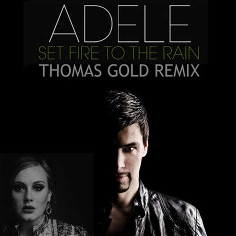 set fire to the rain by adele f t smith sheet music on adele set fire to the rain thomas gold remix