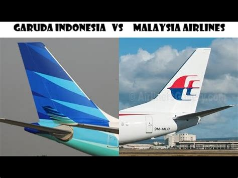 emirates vs garuda indonesia garuda indonesia vs malaysia airlines youtube