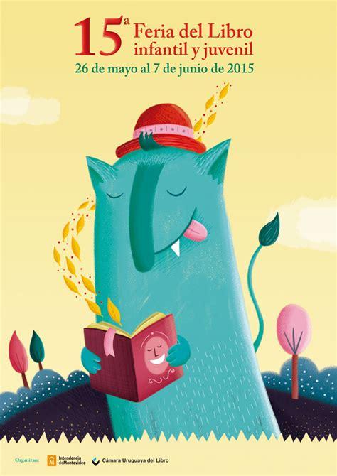 libro la uruguaya the uruguayan concurso de afiche 15 170 feria del libro infantil y juvenil c 225 mara uruguaya del libro
