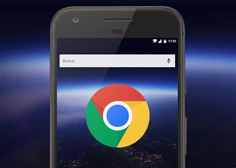 imagenes rotas google chrome chrome 62 beta llega a android con nueva interfaz de
