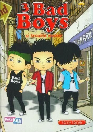 Novel Remaja Bahasa Indonesia 20000 bukukita 3 bad boys toko buku