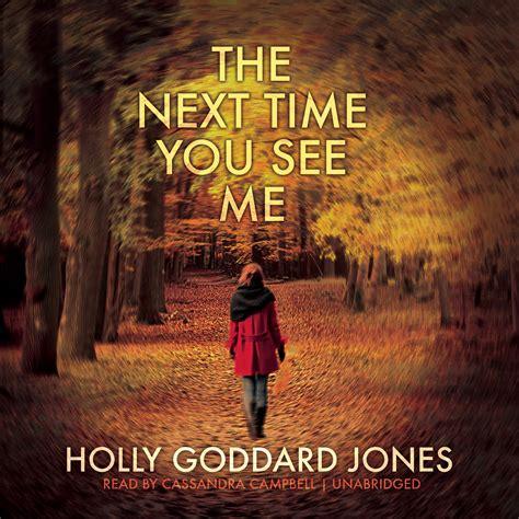 The Next Time You See Me the next time you see me audiobook listen instantly