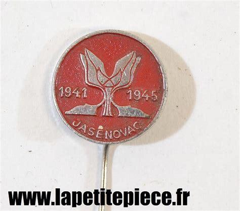 Broche Souvenir De La Lib 233 Ration Du Camp Jasenovac 1941