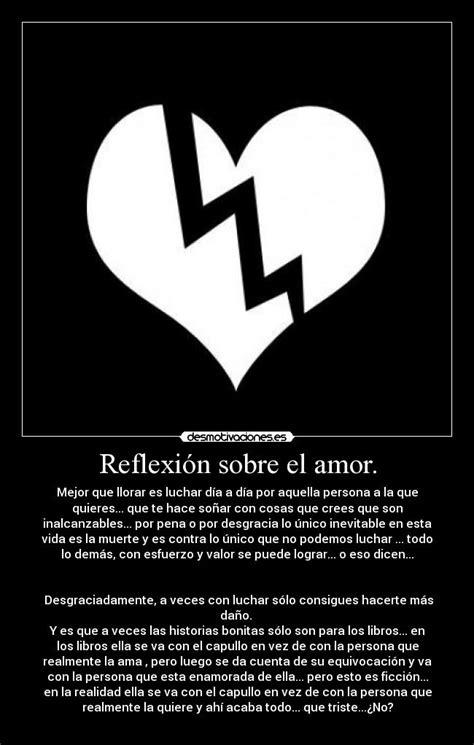 imagenes graciosas sobre el amor reflexi 243 n sobre el amor desmotivaciones