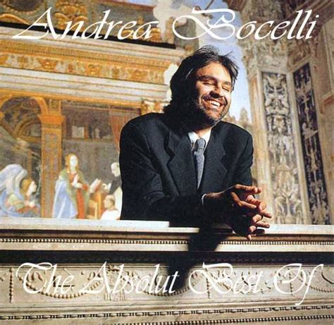 the best of andrea bocelli the absolute best of andrea bocelli andrea bocelli last fm