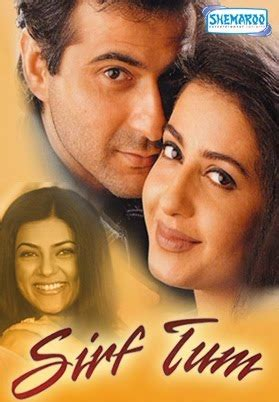 biography of movie sirf tum sirf tum 1999 hindi movie online watch online full