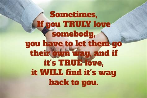 letting love find a way sometimes if you truly somebody you to let