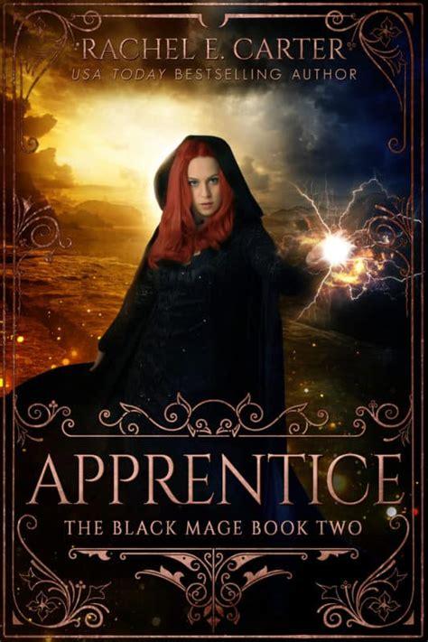 libro the last magician apprentice the black mage book 2 rachel e carter ya author