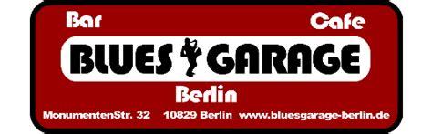 blues garage berlin home blues garage berlin de