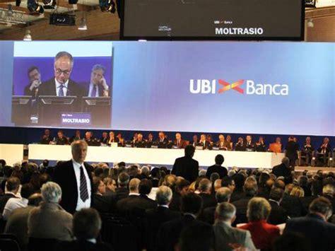 Ubi Banco Di Brescia Roma by Ubi Banca In 7mila Soci Via Libera Alla Nuova Governance
