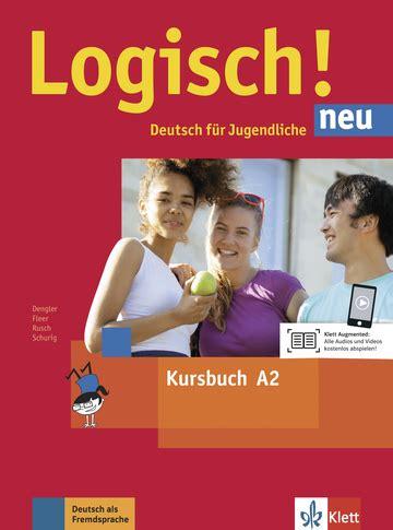 logisch neu kursbuch a1 3126052010 logisch neu a2 kursbuch mit audios zum download klett sprachen