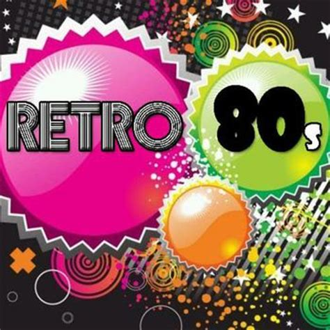 retro 80s party retro party 80s listen to retro party 80s songs music