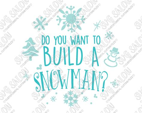 i want to build a house where do i start do you want to build a snowman cut file in svg eps dxf