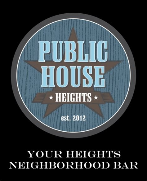 Public House Heights Houston