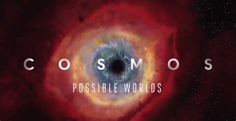 filme schauen cosmos possible worlds fox national geographic cosmos possible worlds teaser
