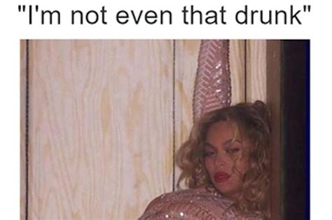 21 photos anyone who has been drunk af will relate to