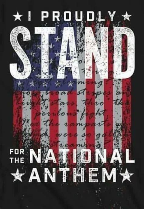 proudly stand   national anthem pictures