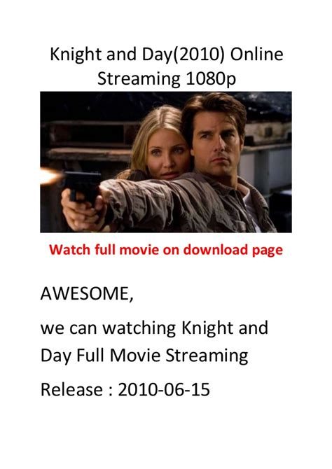 film action comedy hollywood knight and day 2010 hollywood action and comedy movies